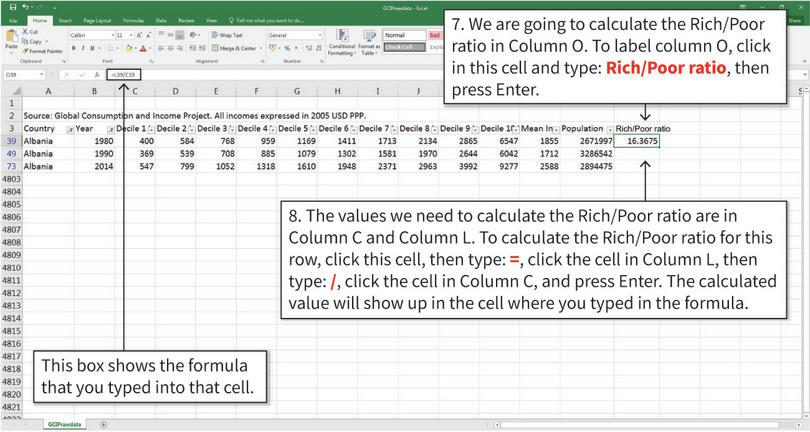 Calculate the rich/poor ratio for one row : We calculate the rich/poor ratio in a new column. Rather than calculating ratios manually, you can enter the calculation as a cell formula so Excel will do it for you.